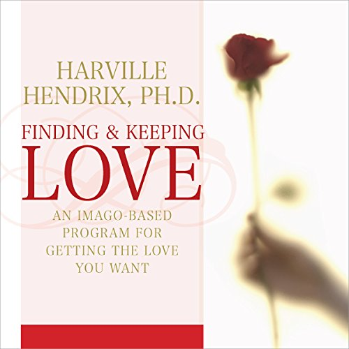 Finding and Keeping Love audiobook cover art