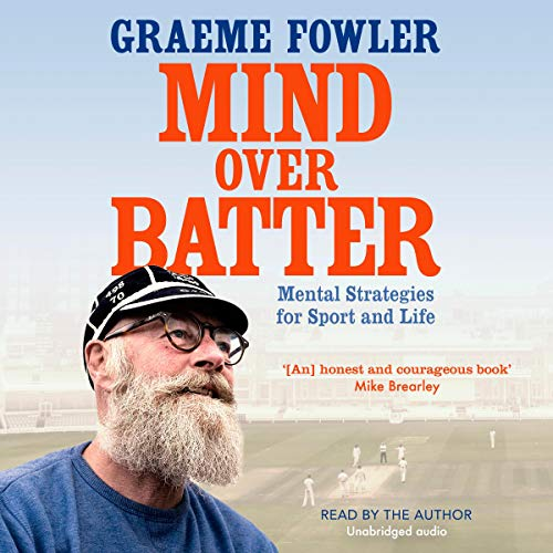 Mind Over Batter Audiobook By Graeme Fowler cover art