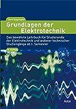 Grundlagen der Elektrotechnik - Gert Hagmann