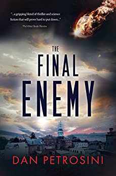 The Final Enemy by [Dan Petrosini]