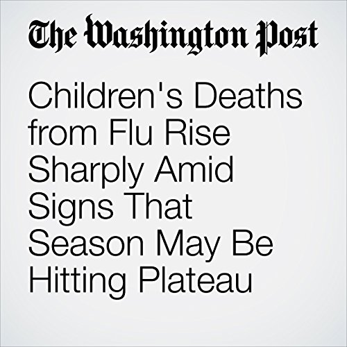 Children's Deaths from Flu Rise Sharply Amid Signs That Season May Be Hitting Plateau copertina