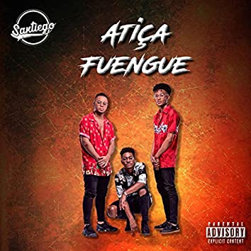 Atiça Fuengue (feat. DJ Vado Poster)