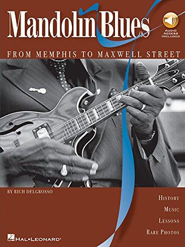 Rich Delgrosso: Mandolin Blues - From Memphis To Maxwell Street (Book / CD): Noten, CD für Mandoline
