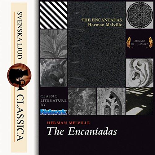 The Encantadas audiobook cover art