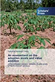 An assessment on the adoption levels and value addition: of the released cassava varieties, A case study of North Western province