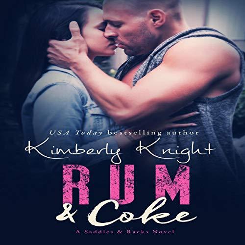 Rum & Coke: Saddles & Racks, Book 4