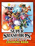 Super Smash Bros Coloring Book: Over 50 Coloring Pages About Super Smash Bros. Exclusive Artistic Illustrations for Girls and Boy of All Ages