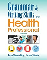 Grammar & Writing Skills for the Health Professional