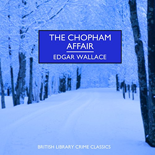 The Chopham Affair audiobook cover art