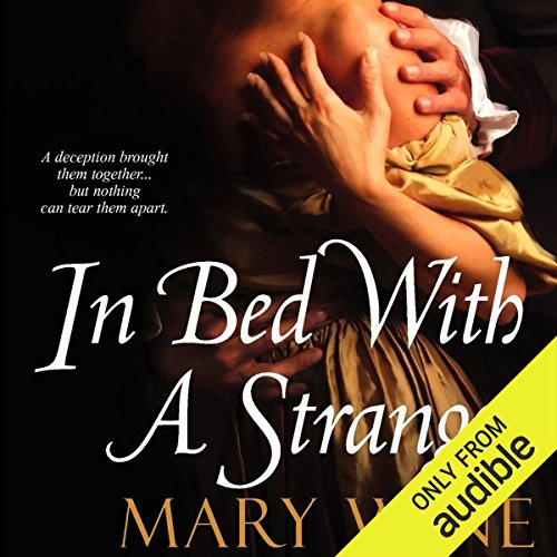 In Bed with a Stranger                   By:                                                                                                                                 Mary Wine                               Narrated by:                                                                                                                                 Bruce Mann                      Length: 10 hrs and 25 mins     68 ratings     Overall 4.0