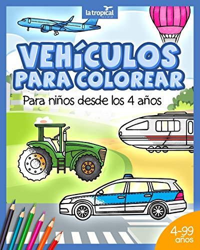 Vehículos para colorear para niños desde los 4 años: Libro con información...