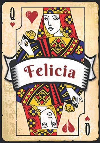 Felicia: Taccuino A5 | Nome personalizzato Felicia | Regalo di compleanno per moglie, mamma, sorella, figlia ... | Design: carte da gioco | 120 pagine a righe, piccolo formato A5 (14.8 x 21 cm)