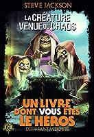 Defis fantastiques 13/ La creature venue du chaos