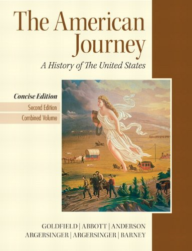 The American Journey: A History of the United States: Combined Volume