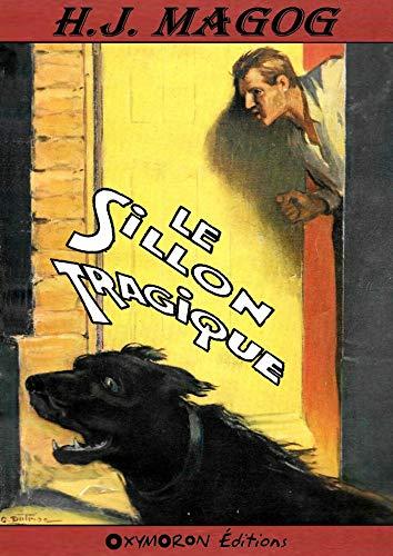 Le sillon tragique (French Edition)