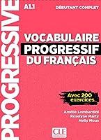 Vocabulaire progressif du francais - Nouvelle edition: Livre A1.1 + CD + App