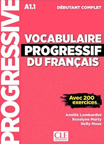 Vocabulaire progressif du français - Niveau débutant complet - Livre + CD + Livre-web - Nouvelle couverture [Lingua francese]: Livre A1.1 + CD + App