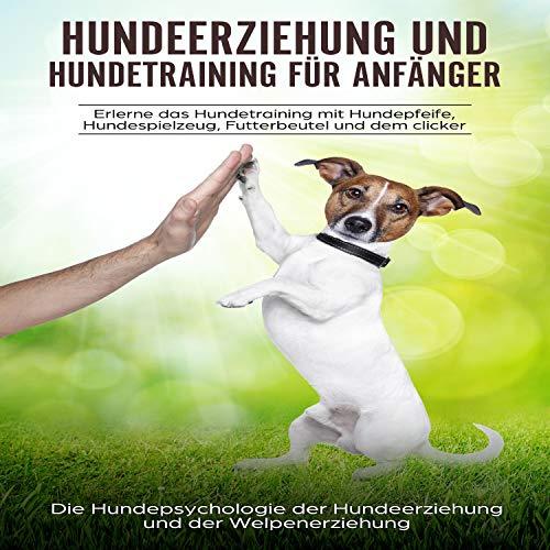 Hundeerziehung und Hundetraining für Anfänger Titelbild