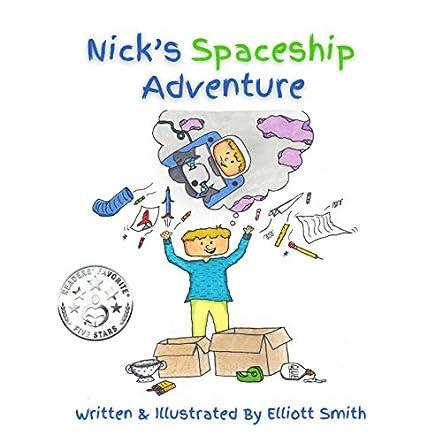 Nick's Spaceship Adventure
