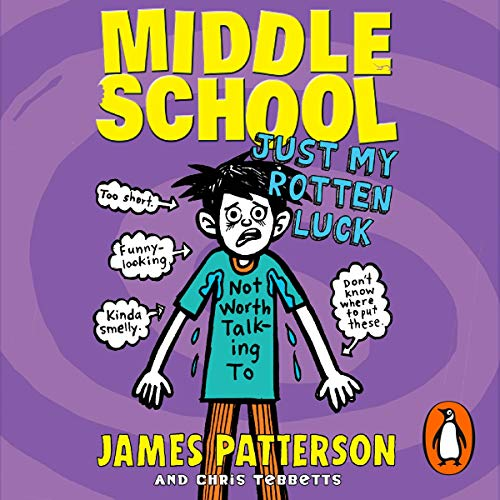 Middle School: Just My Rotten Luck audiobook cover art
