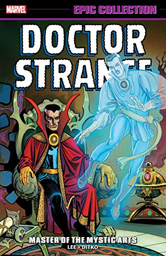 Doctor Strange Epic Collection: Master Of The Mystic Arts (Strange Tales (1951-1968) Book 1)