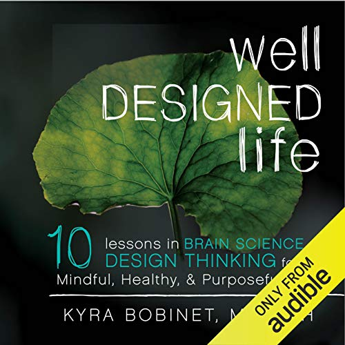 Well Designed Life audiobook cover art