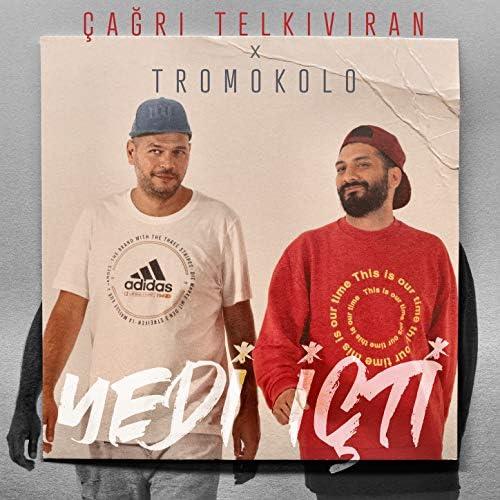 Çağrı Telkıvıran feat. Tromokolo