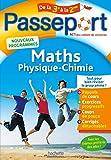 Passeport - Maths-Physique-Chimie de la 3e à la 2de - Cahier de...