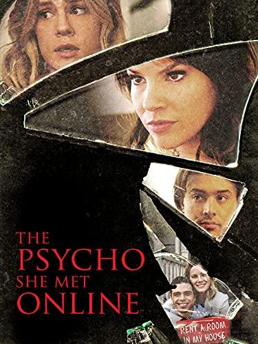 L'altra metà di casa mia (The Psycho She Met Online)