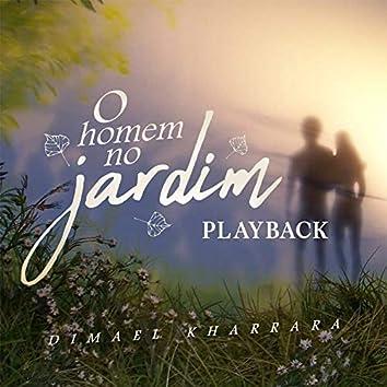 O Homem no Jardim (Playback)