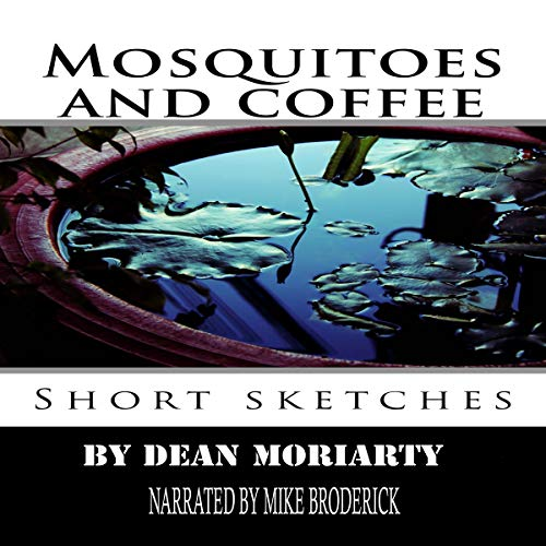 Mosquitoes and Coffee: Short Sketches audiobook cover art