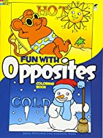 Fun with Opposites Coloring Book (Dover Coloring Books)