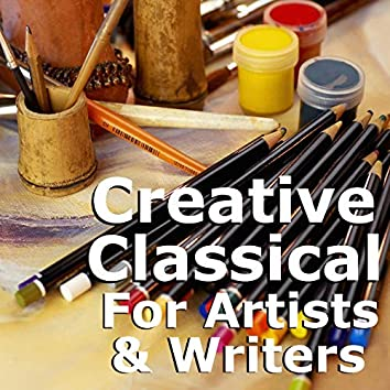 Creative Classical For Artists & Writers