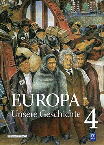 Europa ─ Unsere Geschichte: Band 4