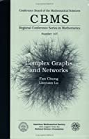 Complex Graphs and Networks (CBMS Regional Conference Series in Mathematics)