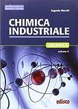Chimica industriale. Per gli Ist. tecnici e professionali. Con espansione online: 2...