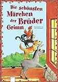 Die schönsten Märchen der Brüder Grimm: Mit Illustrationen von Silvio