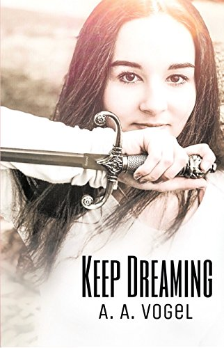 Keep Dreaming (English Edition)