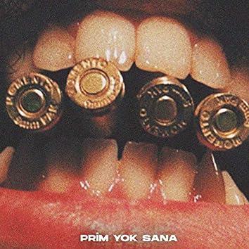 Prim Yok Sana (feat. Halko & Pya)