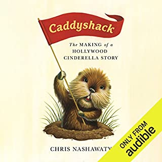 Caddyshack     The Making of a Hollywood Cinderella Story              Written by:                                                                                                                                 Chris Nashawaty                               Narrated by:                                                                                                                                 Peter Berkrot                      Length: 7 hrs and 48 mins     9 ratings     Overall 4.8