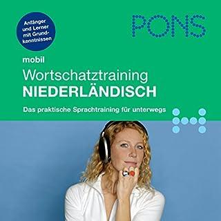PONS mobil Wortschatztraining Niederländisch                   Autor:                                                                                                                                 Digna Myrte Hobbelink                               Sprecher:                                                                                                                                 Friso de Jong,                                                                                        Karin Adam                      Spieldauer: 53 Min.     22 Bewertungen     Gesamt 3,6