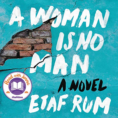 A Woman Is No Man     A Novel              By:                                                                                                                                 Etaf Rum                               Narrated by:                                                                                                                                 Ariana Delawari,                                                                                        Dahlia Salem,                                                                                        Susan Nezami                      Length: 10 hrs and 15 mins     476 ratings     Overall 4.6