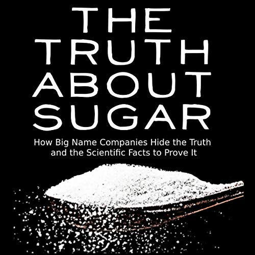 The Truth About Sugar cover art