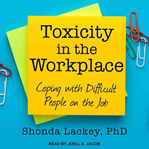 Page de couverture de Toxicity in the Workplace