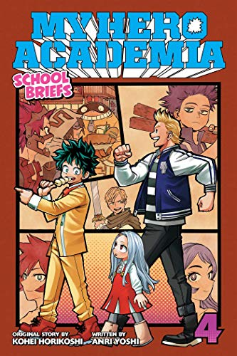 My Hero Academia: School Briefs, Vol. 4, Volume 4: Festival for All