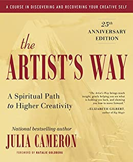 The Artist's Way: 25th Anniversary Edition by [Julia Cameron]