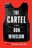 The Cartel: A novel (Power of the Dog Series)