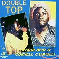 Double Top (With Cornell Campbell)