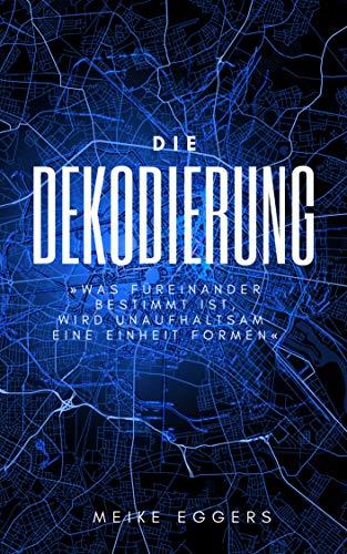 Die Dekodierung: Berlin Thriller