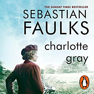 Charlotte Gray                   By:                                                                                                                                 Sebastian Faulks                               Narrated by:                                                                                                                                 Jamie Glover                      Length: 16 hrs and 39 mins     158 ratings     Overall 4.2